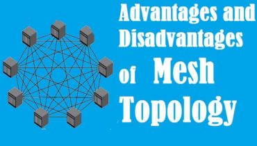 advantages and disadvantages of mesh topology in computer network